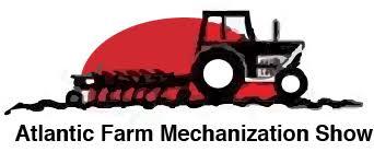 Atlantic Farm Mechanization Show